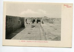 HAUTE EGYPTE 076 KENEH No 05 Temple De Dendéra Chapelle Sur Le Toit    1900  Dos Non Divisé Bergeret - Egypte