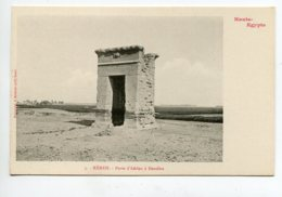 HAUTE EGYPTE 078 KENEH No 03   Dendéra Porte D'Adrien 1900  Dos Non Divisé Bergeret - Egypte
