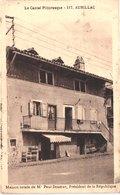 FR15 AURILLAC - Maison Natal De Paul DOUMER Président De La République - Belle - Autres Communes