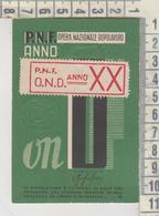 Polistena Reggio Calabria 1940  Tessera P.N.F.  O.N.D. CON BOLLINO - Historical Documents