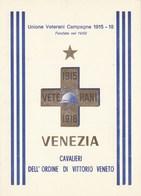 Patriottiche- Venezia - Cavalieri Dell'Ordine Di Vittorio Veneto - - Patrióticos