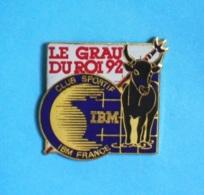 1 PIN'S //   ** IBM FRANCE / CLUB SPORTIF / TAUREAU & PIQUE DES GARDIANS / LE GRAU DU ROI '92 ** - Informatique
