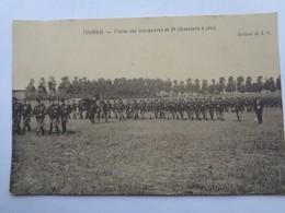 100-1-37.            TOURNAI           Plaine Des Manoeuvres Et 3e Chasseurs à Pied. - Tournai