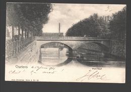 Charleroi - Pont-Neuf - Charleroi