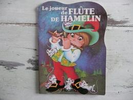 LE JOUEUR DE FLUTE DE HAMELIN COLLECTION MINI SILHOUETTE HEMMA EDITIONS  1987 - Livres, BD, Revues
