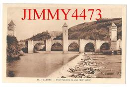 CPA - CAHORS 46 Lot - Pont Valentré En Aval ( XIVè Siècle ) N° 25 -  Edit. La Cigogne  Paris - Cahors