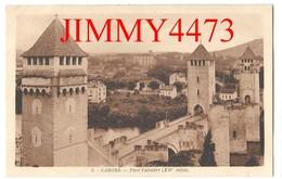 CPA - CAHORS 46 Lot - Pont Valentré ( XIVè Siècle ) N° 3 - Edit. La Cigogne  Paris - Cahors