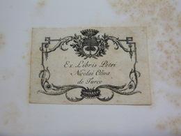 Ex-libris Illustré Héraldique XVIIIème - PETRI NICOLAI OLIVA DE TURCO - Ex Libris
