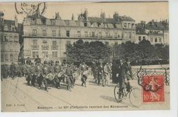 BESANÇON - Le 60ème D'Infanterie Rentrant Des Manoeuvres - Besancon