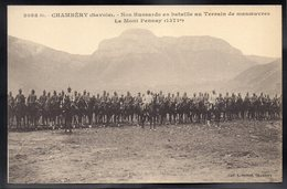 CHAMBERY 73 - Nos Hussards En Bataille Au Terrain De Manoeuvre - Le Mont Pennay - Chambery