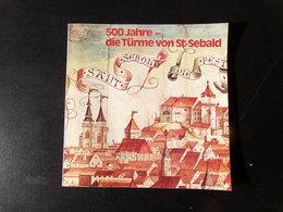 500 Jahre Die Türme Von St-Sebald, 1990, 41 Pages - Autres