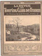 LA REVUE DU TOURING CLUB DE FRANCE 346 1923 PAÏOLIVE MARCADAU YPORT LACQUEHAY BERLIET 12HP CHATEAUBRIAND VALLEE LOUPS - 1901-1940