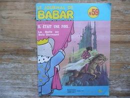 LE JOURNAL DE BABAR N 59 MENSUEL 1974  IL ETAIT UNE FOIS... LA BELLE AU BOIS DORMANT - Livres, BD, Revues