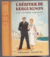 """Collection Ségur Fleuriot - Zénaïde Fleuriot - """"L'héritier De Kerguignon"""" - 1950 - Livres, BD, Revues"""