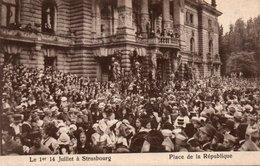 CPA STRASBOURG - LE 1er 14 JUILLET A STRASBOURG - PLACE DE LA REPUBLIQUE - Strasbourg