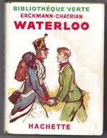 """Bibliothèque Verte Avec Jaquette -  Erckmann-Chatrian - """"Waterloo"""" - 1951 - Livres, BD, Revues"""