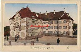 St-Ingbert - Ludwigschule - 1918 - Saarpfalz-Kreis
