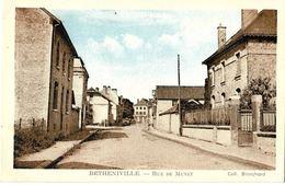 BÉTHENIVILLE - Rue De Munet - Bétheniville
