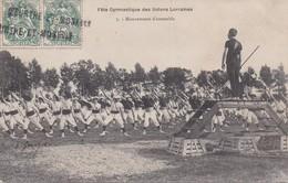 LUNEVILLE  : (54)   Fêtes Gymnastique Des Unions De Lorraine. Mouvement D'ensemble - Luneville