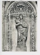 NARBONNE La Cathédrale Saint Just : Notre Dame Du Pont Pierre Gris 1605 (cp Vierge N°25/194) - Narbonne