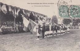 LUNEVILLE  : (54)   Fêtes Gymnastique Des Unions De Lorraine. Présentation Aux Drapeaux - Luneville