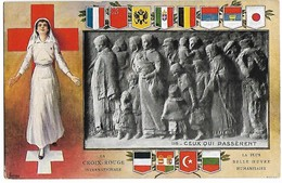 Guerre 14 18 Cpa LA CROIX ROUGE INTERNATIONALE Ceux Qui Passèrent Comme Neuve Edit Jaeger GENEVE   ....G - Croix-Rouge