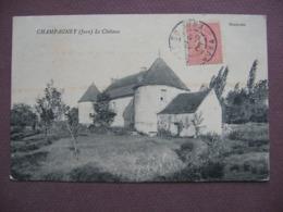 CPA 39 CHAMPAGNEY Le Chateau 1906 Canton AUTHUME - Autres Communes