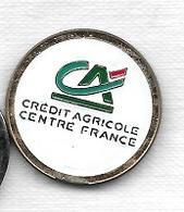 Jeton De Caddie  Banque, CREDIT  AGRICOLE  CENTRE  FRANCE  Verso  La Banque De Votre Assurance  Recto  Verso - Jetons De Caddies