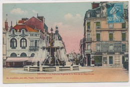 CPA Troyes La Fontaine Argence Et La Rue De La République Colorisée Circulée Timbre Tampon 1926 - Troyes
