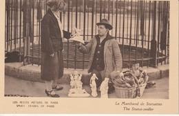 Edit. Grizard - Les Petits Métiers De Paris 75 : Marchand De Statuettes - Small Trades Of Paris : The Statue-pedler - Street Merchants
