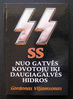 Lithuanian Book / The SS / SS Nuo Gatvės Kovotojų 1998 - Libros, Revistas, Cómics