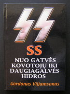 Lithuanian Book / The SS / SS Nuo Gatvės Kovotojų 1998 - Livres, BD, Revues