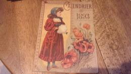 Calendrier 1893 Ete Hiver - Petit Format : ...-1900