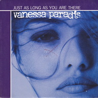 VANESSA PARADIS - SP - 45T - Disque Vinyle - Just A Long As You Are There - 861938 - Discos De Vinilo