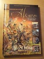 BD-Cette Histoire Qui A Fait L'Alsace-De L'Aigle Aux Lys ( De 1605 à 1697 ) - Books, Magazines, Comics