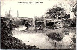 64 - ARAUJUZON --  Le Vieux Pont - Autres Communes