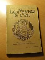 Les Marches De L'Est-Alsace-Moselle-Bergues-Mémoires Du Général De Pully... - 1901-1940