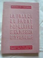 M. Thorez-La France Du Front Populaire Et Sa Mission Dans Le Monde-Communiste-37 - Livres, BD, Revues