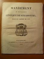 Alsace-Mandement De Monseigneur L'évêque De Strasbourg Pour Le Carême De 1826 - 1901-1940