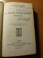 Pour La Haute Intelligence Française-Maurice Barrès-1925 - Livres, BD, Revues