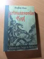 Goes G. Hartmannsweiler-Kopf. Guerre 14-18-WW I-Alsace-Vieil-Armand - Livres, BD, Revues