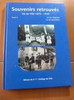 Souvenirs Retouvés. Val De Villé 1870-1939. La Vie Religieuse. La Vie Associative - 1901-1940