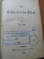 Spitz A. Die Schweden Im Elsass.  Les Suédois En Alsace. 1895 - Livres, BD, Revues