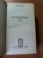 Guerre 39-45. Dunkerque 1940. Débacle. WW II - Livres, BD, Revues