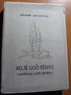Reinacher Eduard. An Ill Und Rhein. Gesänge Vom Elsass. Alsace - Livres, BD, Revues