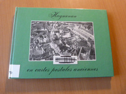 Burg André-Marcel. Haguenau En Cartes Postales Anciennes. Alsace - Books, Magazines, Comics
