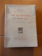 Mâle Emile. Art Et Artistes Du Moyen-âge - Livres, BD, Revues