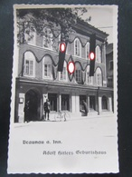 Postkarte Propaganda Geburtshaus Hitler Braunau Am Inn 1938 Rückseite Ebenfalls Interessant - Germany