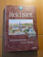 Reichstett. Métamorphose D'un Village. Alsace - 1901-1940