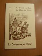 Le Centenaire De 1870. Alsace. Mutzig. Guerre 1870/71 - Books, Magazines, Comics